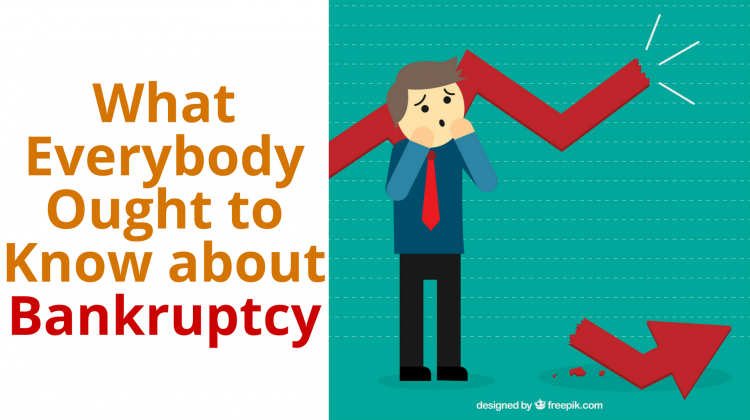 What Everybody Ought to Know about Bankruptcy