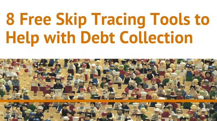 8 Free Skip Tracing Tools to Help with Debt Collection