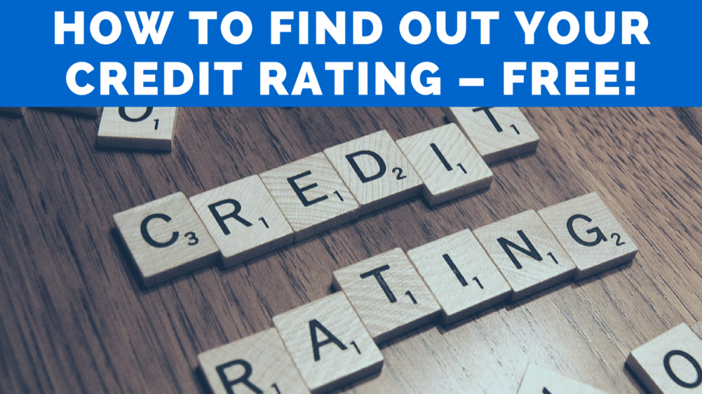 How to Find Out Your Credit Rating – Free!
