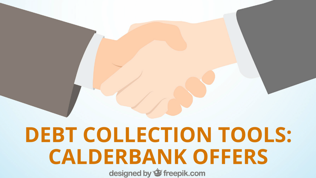 Debt Collection Tools: Calderbank Offers