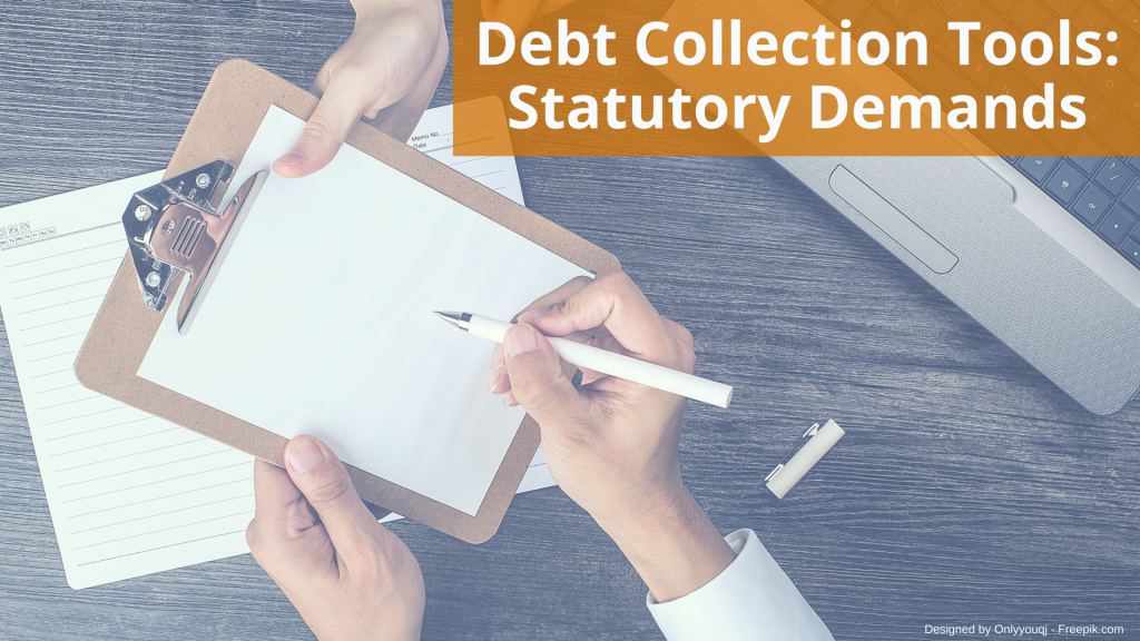 Debt Collection Tools: Statutory Demands
