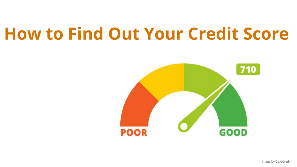 How to Find Out Your Credit Score