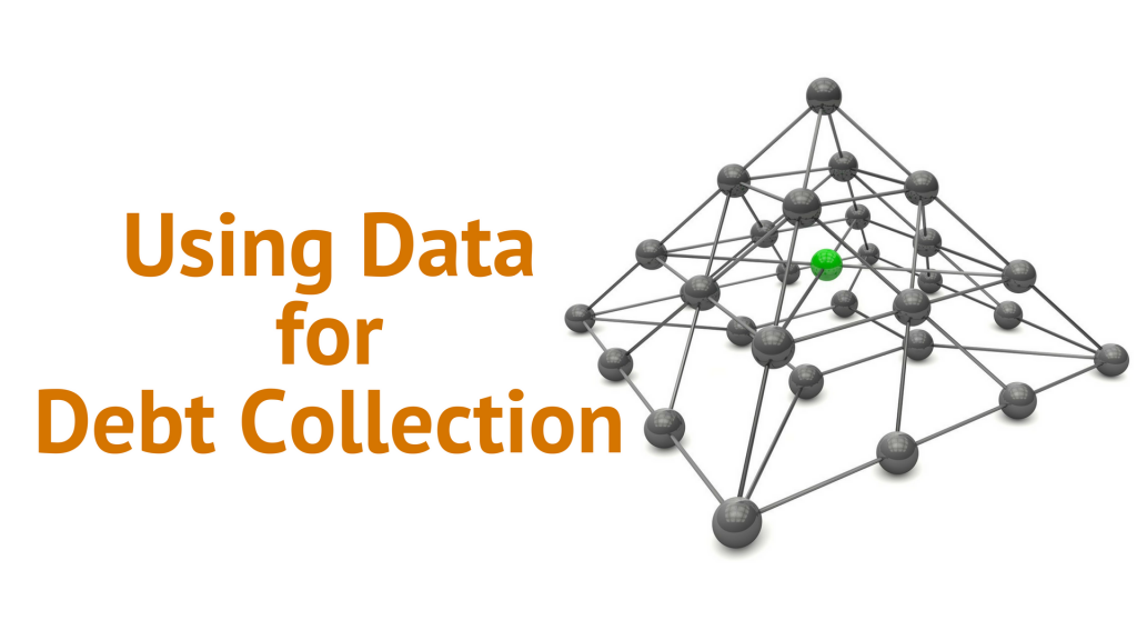 Using Data for Debt Collection