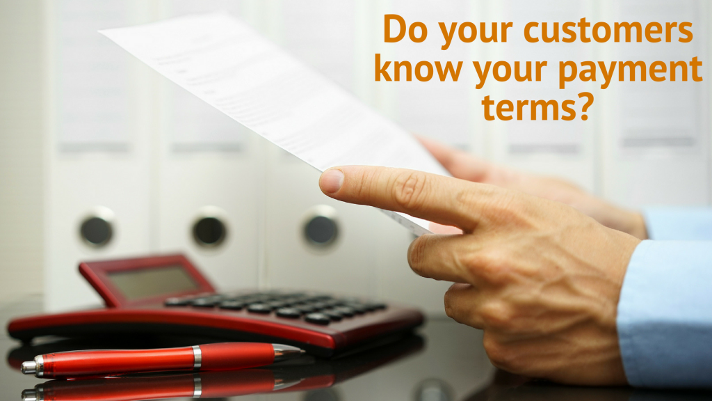 Debt Collection Tips: Do your customers know your payment terms?