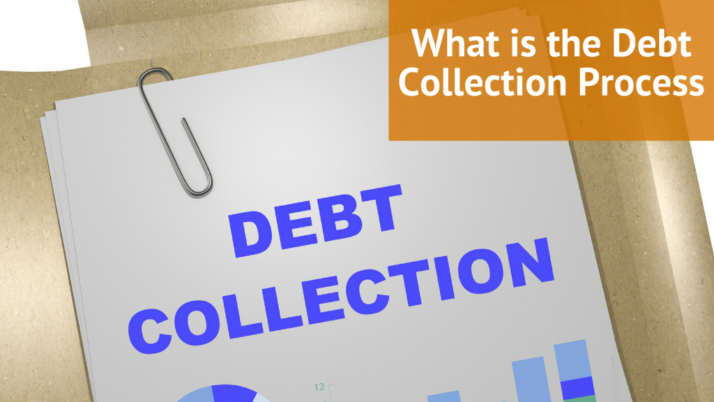 What is the Debt Collection Process
