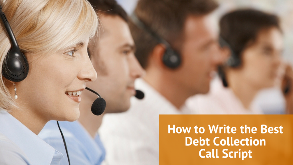 How to Write the Best Debt Collection Call Script