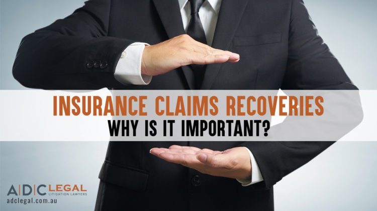 Insurance Claims Recoveries