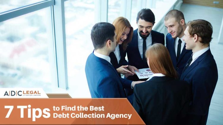7 Tips to Find the Best Debt Collection Agency - ADC LEGAL