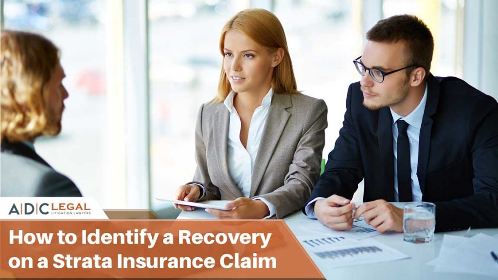How to Identify a Recovery on a Strata Insurance Claim