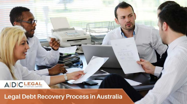 Legal Debt Recovery Process in Australia - ADC Legal