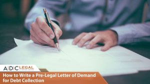 How-to-Write-a-Pre-Legal-Letter-of-Demand-for-Debt-Collection--ADC-legal