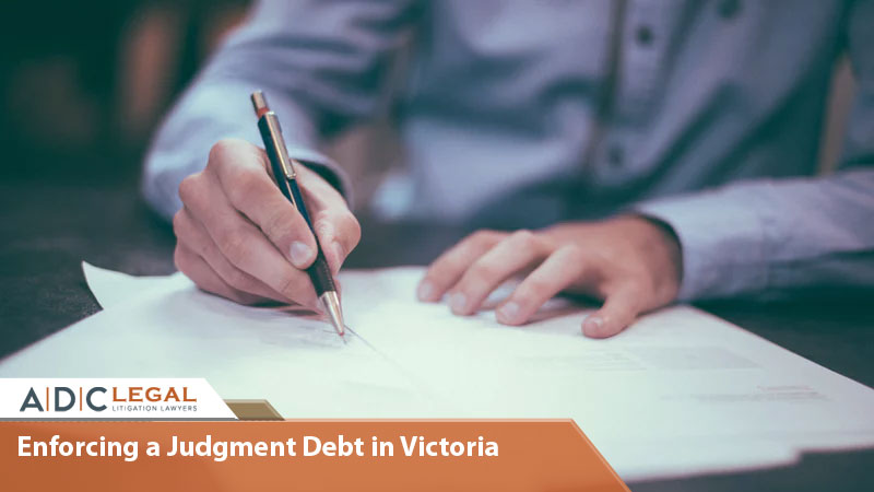 Enforcing a Judgment Debt in Victoria