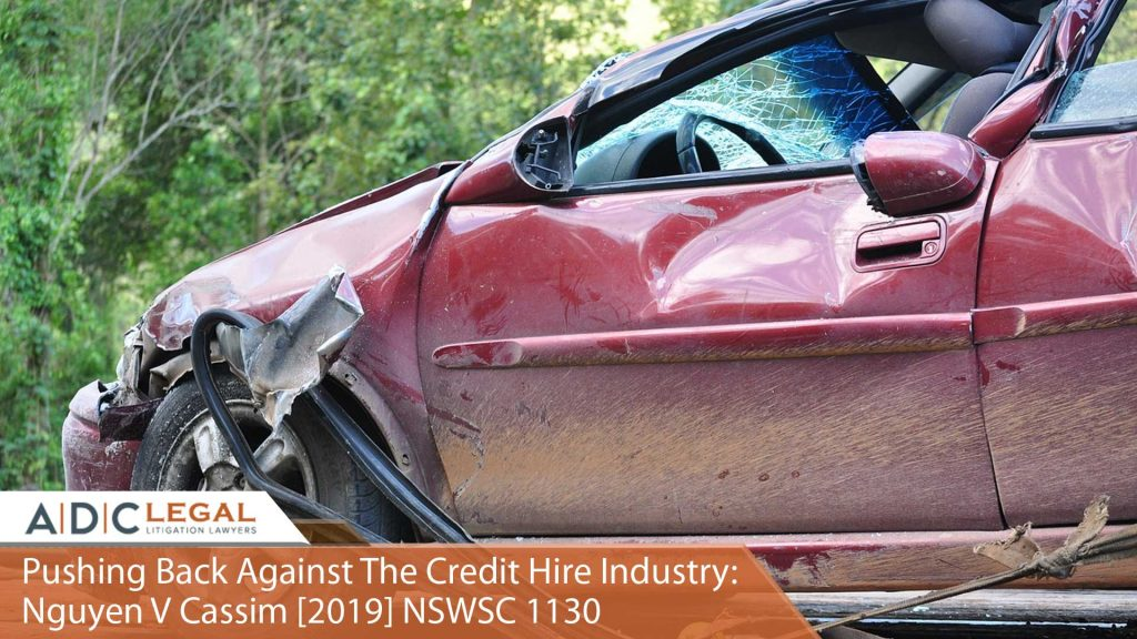 Pushing Back Against The Credit Hire Industry: Nguyen V Cassim [2019] NSWSC 1130