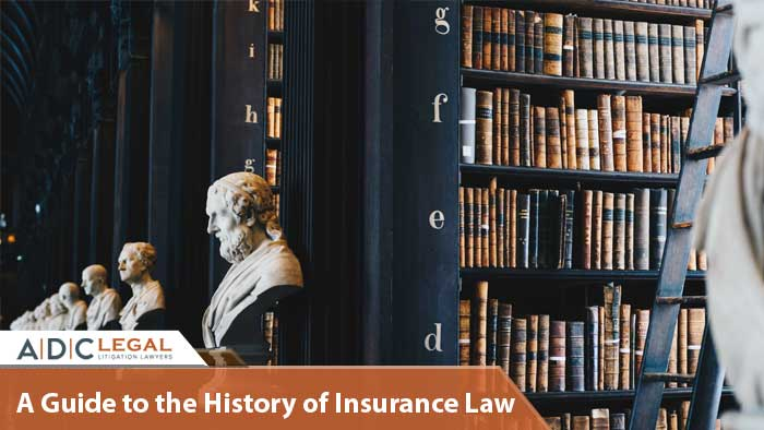 A Guide to the History of Insurance Law