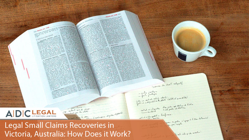 Legal Small Claims Recoveries in Victoria, Australia: How Does it Work?