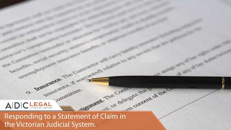 Responding to a Statement of Claim in the Victorian Judicial System